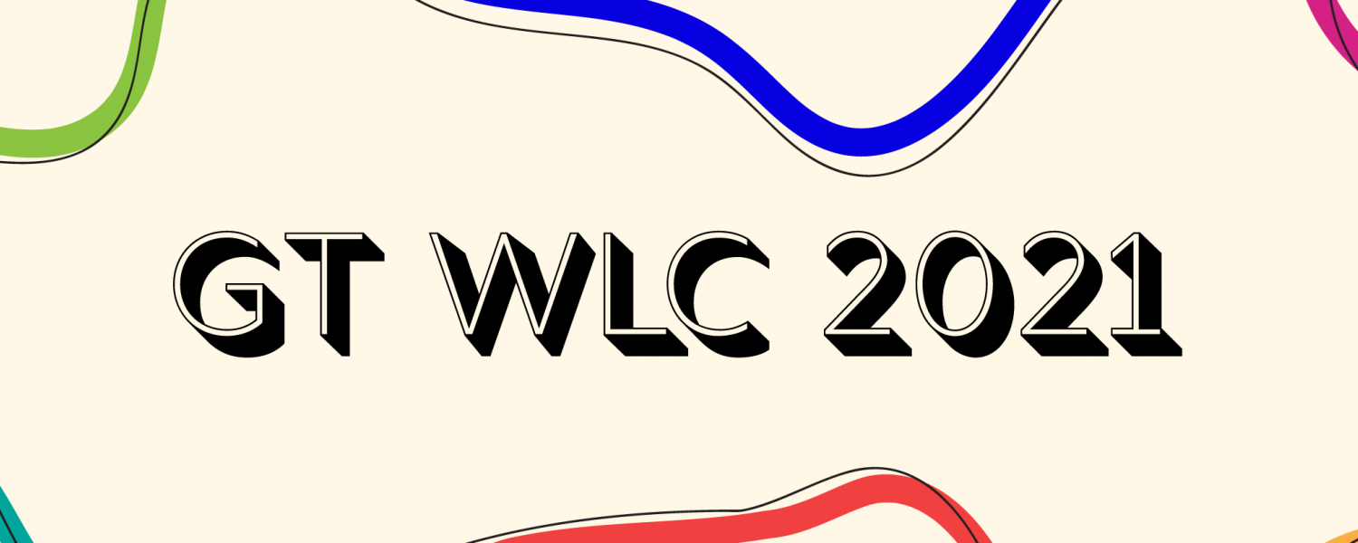 WLC 2021 Banner Image. Reads: GT WLC 2021 with a cream background and red, teal, gold, and pink squiggly lines.